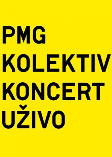 PMG Kolektiv koncert uživo + Brothers For Real DJ Set, so.ba
