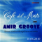 Sunset with Amir Groove @ Cafe Del Mar